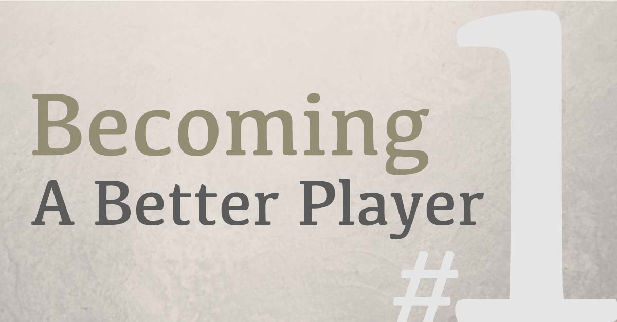 139: Number One Rule to Becoming a Better Player